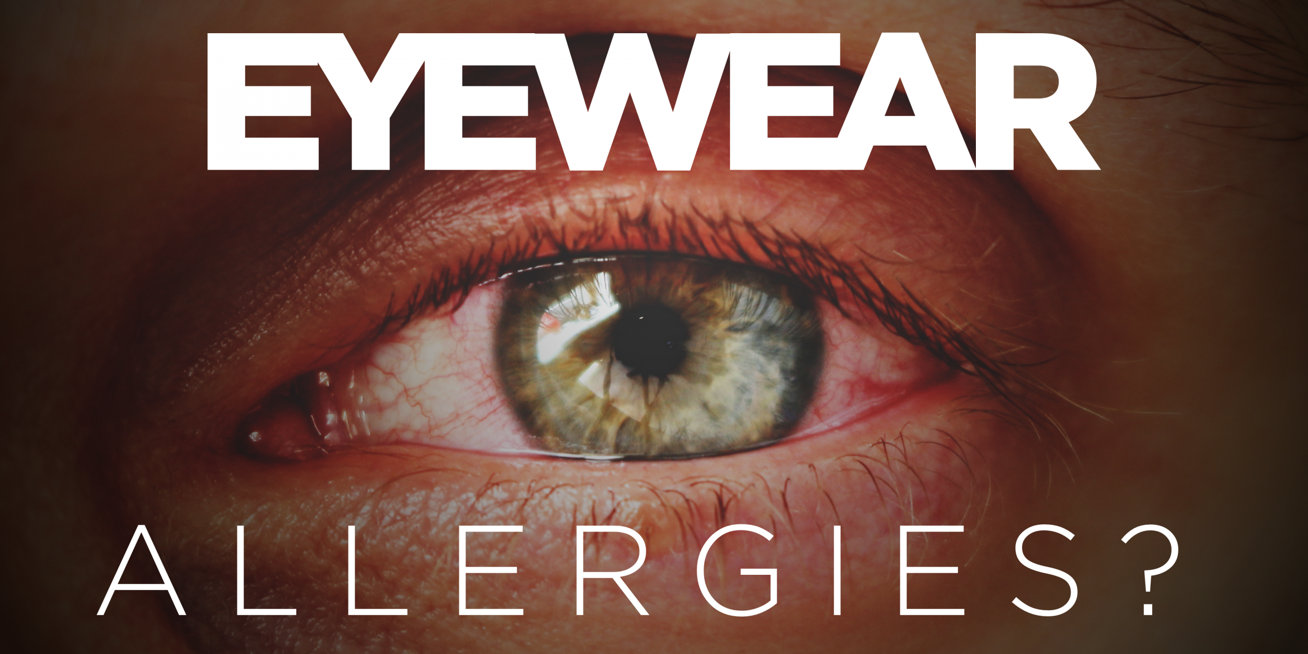 eyewear allergies