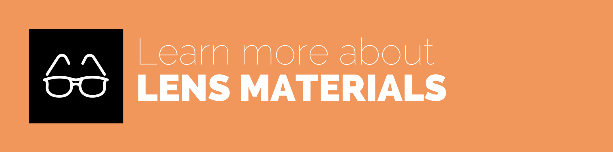 learn more about lens materials