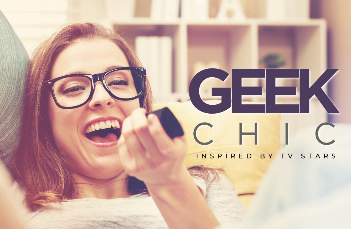 Geek chic inspired by TV stars