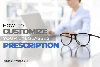customize your prescription